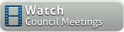 Watch Council Meetings